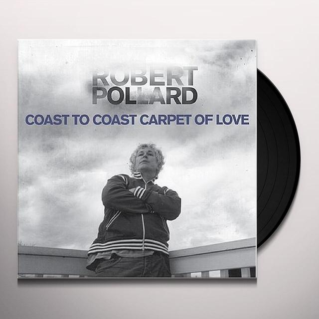 Robert Pollard COAST TO COAST CARPET OF LOVE Vinyl Record - Limited Edition