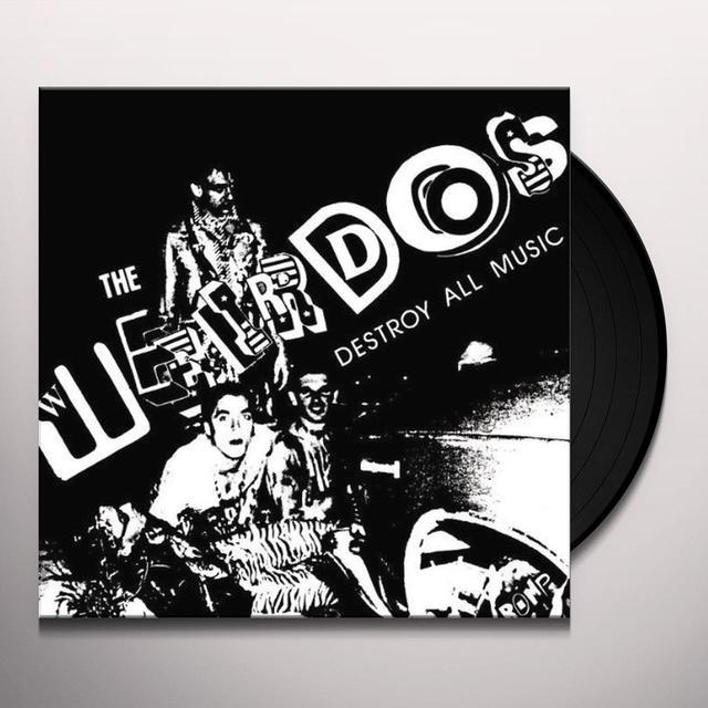 Weirdos DESTROY ALL MUSIC Vinyl Record - Remastered