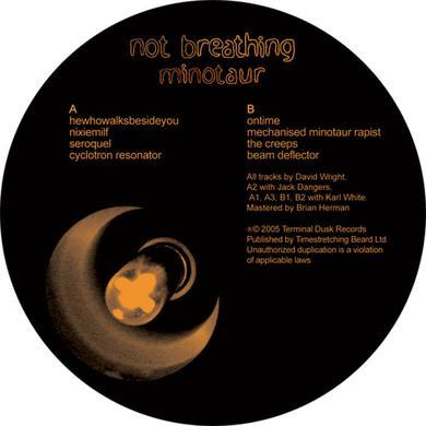 Not Breathing MINOTAUR Vinyl Record