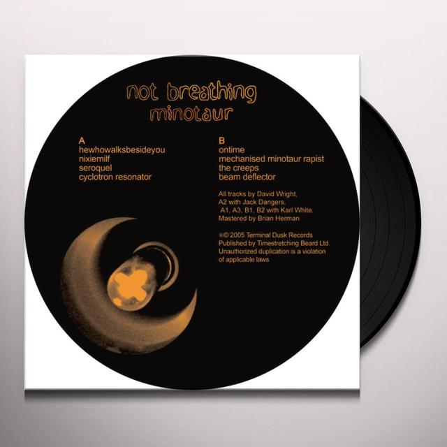 Not Breathing MINOTAUR Vinyl Record
