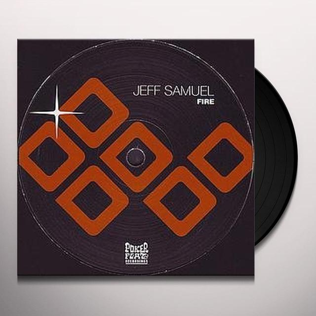 Jeff Samuel FIRE (EP) Vinyl Record