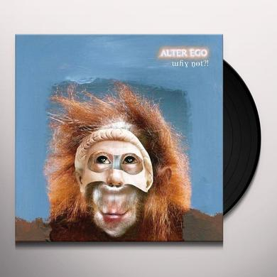 Alter Ego WHY NOT Vinyl Record