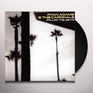 Ryan Adams & Cardinals FOLLOW THE LIGHTS Vinyl Record