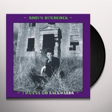 Robyn Hitchcock I WANNA GO BACKWARDS (BONUS TRACKS) (BOX) Vinyl Record