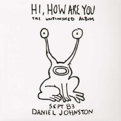 Daniel Johnston HI HOW ARE YOU Vinyl Record