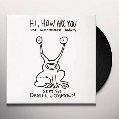 Daniel Johnston HI HOW ARE YOU Vinyl Record - Remastered