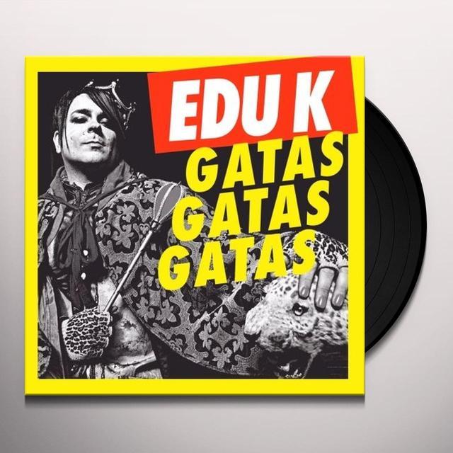 Edu K GATAS GATAS GATAS 1 (EP) Vinyl Record