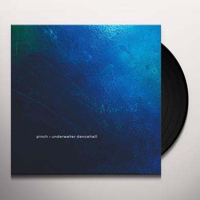 Pinch UNDERWATER DANCEHALL Vinyl Record