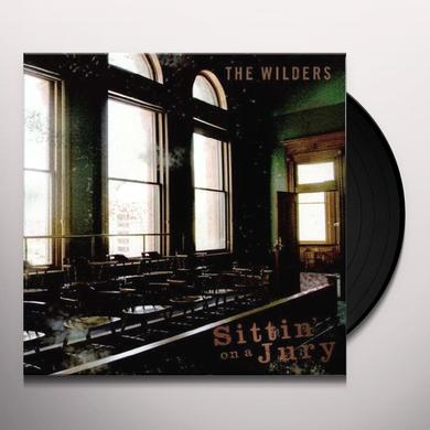 Wilders SITTIN ON A JURY Vinyl Record