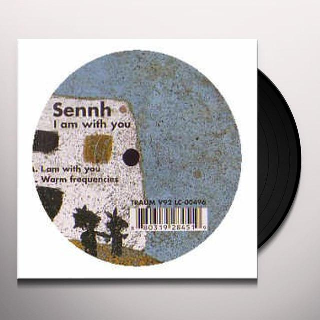 Sennh I AM WITH YOU Vinyl Record