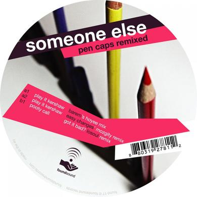 Someone Else PEN CAPS REMIXED Vinyl Record