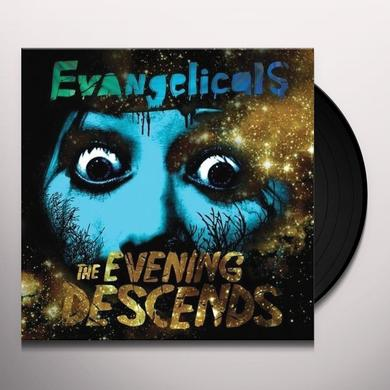 Evangelicals EVENING DESCENDS Vinyl Record