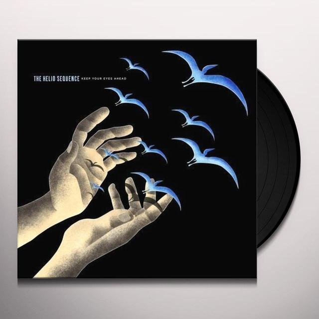 The Helio Sequence KEEP YOUR EYES AHEAD Vinyl Record