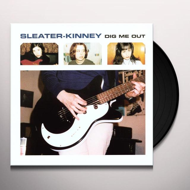 Sleater-Kinney DIG ME OUT (REIS) (Vinyl)
