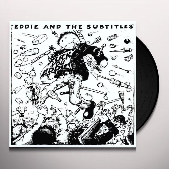 Eddie & Subtitles FUCK YOU EDDIE Vinyl Record
