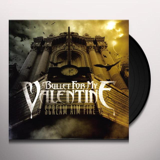 Bullet For My Valentine SCREAM AIM FIRE Vinyl Record