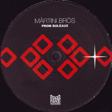Martini Bros FROM BULEAUX Vinyl Record