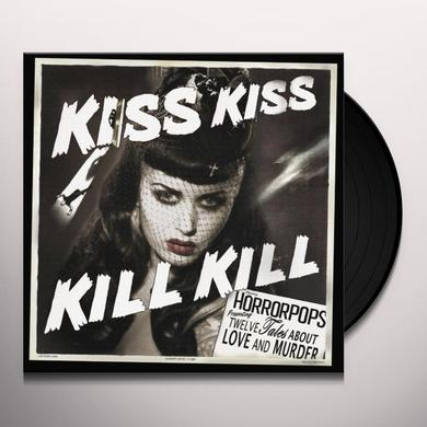 Horrorpops KISS KISS KILL KILL Vinyl Record
