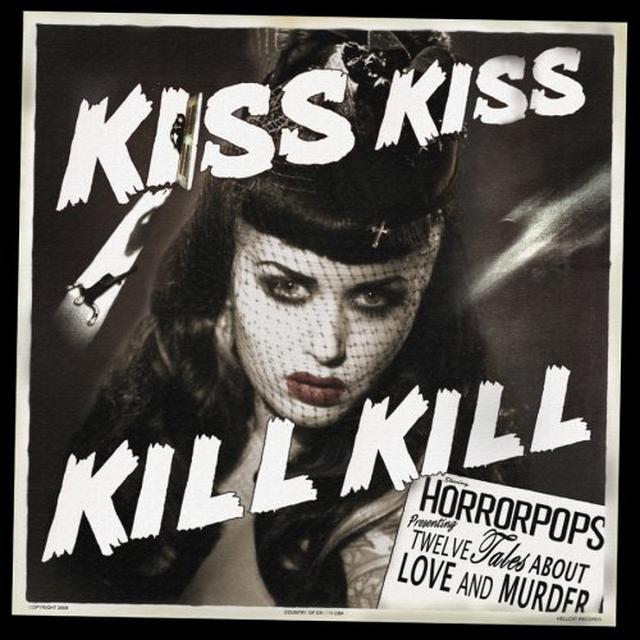 Horrorpops KISS KISS KILL KILL Vinyl Record