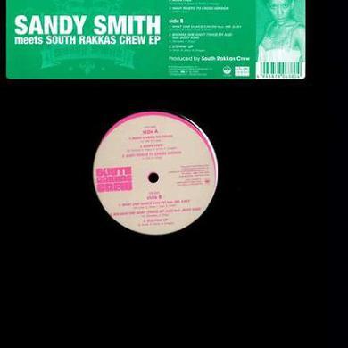 Sandy Smith MEETS SOUTH RAKKAS CREW Vinyl Record