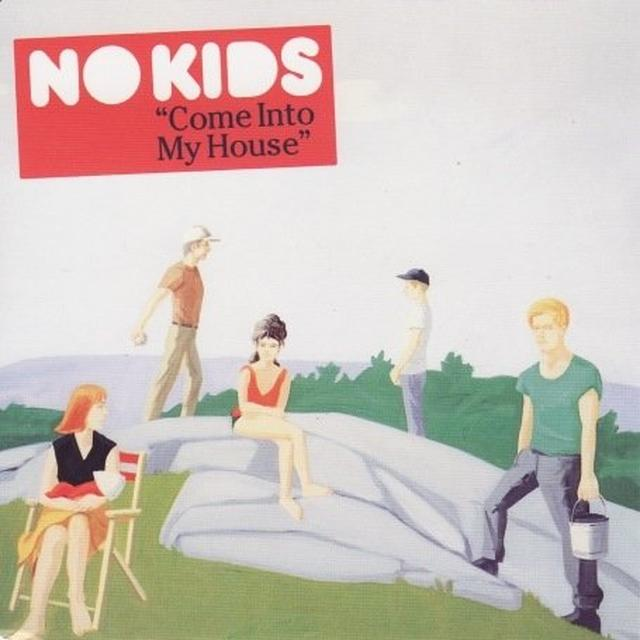 No Kids COME INTO MY HOUSE Vinyl Record