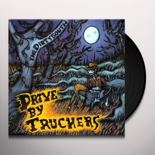 Drive-By Truckers DIRTY SOUTH Vinyl Record
