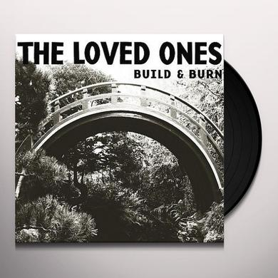 Loved Ones BUILD & BURN Vinyl Record