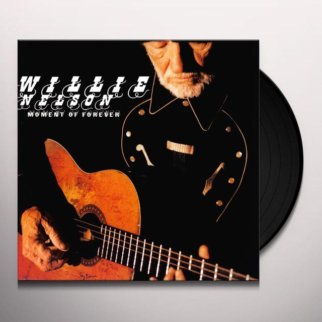 Willie Nelson MOMENT OF FOREVER (Vinyl)