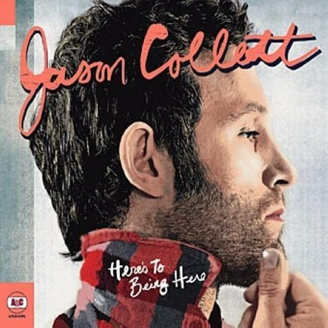 Jason Collett HERE'S TO BEING HERE Vinyl Record