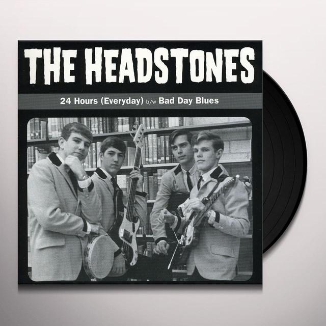 Headstones 24 HOURS EVERYDAY / BAD DAY BLUES Vinyl Record