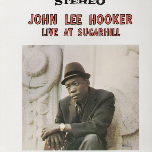 John Lee Hooker LIVE AT SUGAR HILL Vinyl Record - UK Import