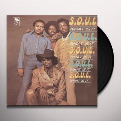 S.O.U.L. SOUL WHAT IS IT Vinyl Record