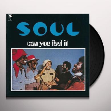 S.O.U.L. (Uk) CAN YOU FEEL IT? Vinyl Record - UK Import
