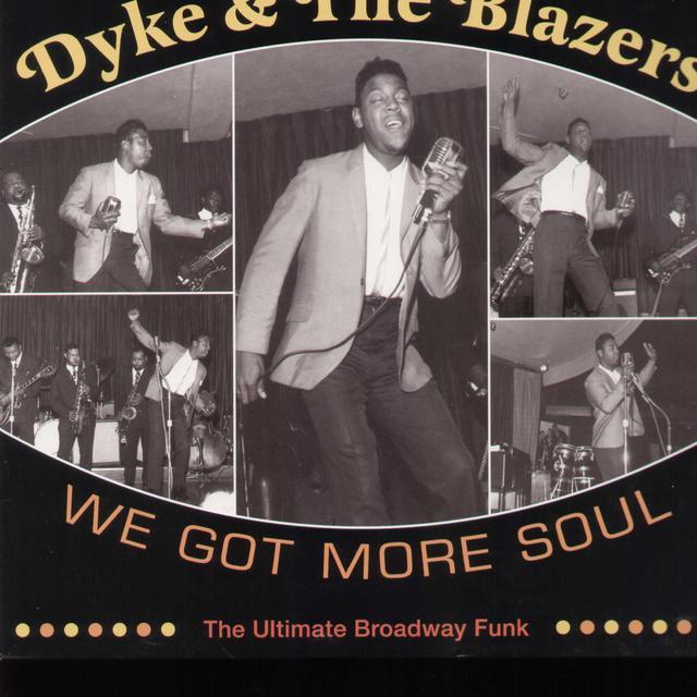 Dyke & Blazers WE GOT MORE SOUL Vinyl Record