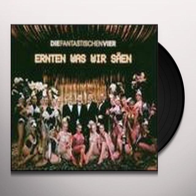 Die Fantastischen Vier ERNTEN WAS WIR SAEN Vinyl Record
