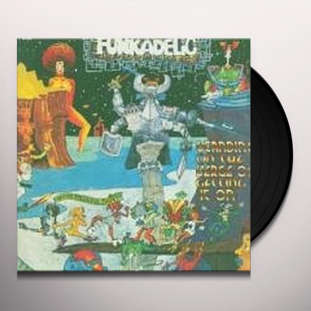 Funkadelic STANDING ON VERGE OF GETTING IT ON Vinyl Record - UK Import