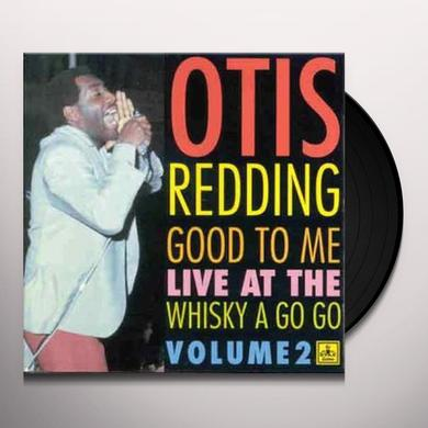 Otis Redding GOOD TO ME Vinyl Record - UK Import