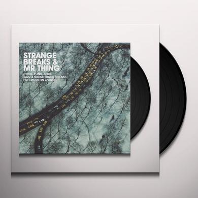 STRANGE BREAKS & MR THING Vinyl Record