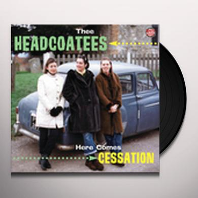 Thee Headcoatees HERE COMES CESSATION Vinyl Record
