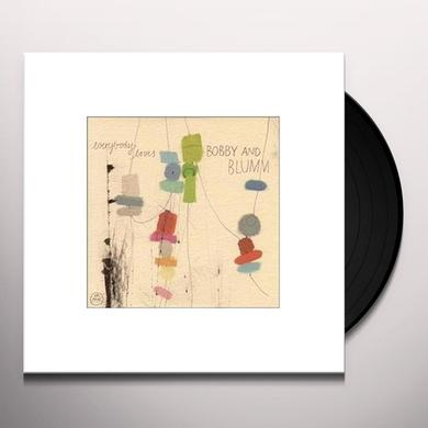 Bobby & Blumm EVERYBODY LOVES Vinyl Record