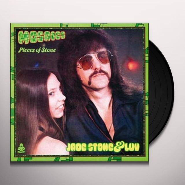 Jade Stone & Luv MOSAICS: PIECES OF STONE Vinyl Record