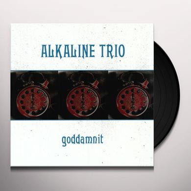 Alkaline Trio GODDAMNIT Vinyl Record