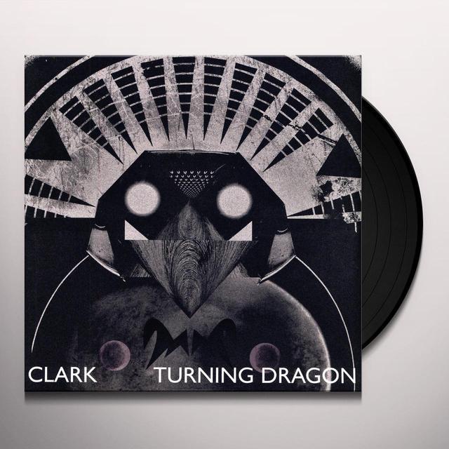 Clark TURNING DRAGON Vinyl Record