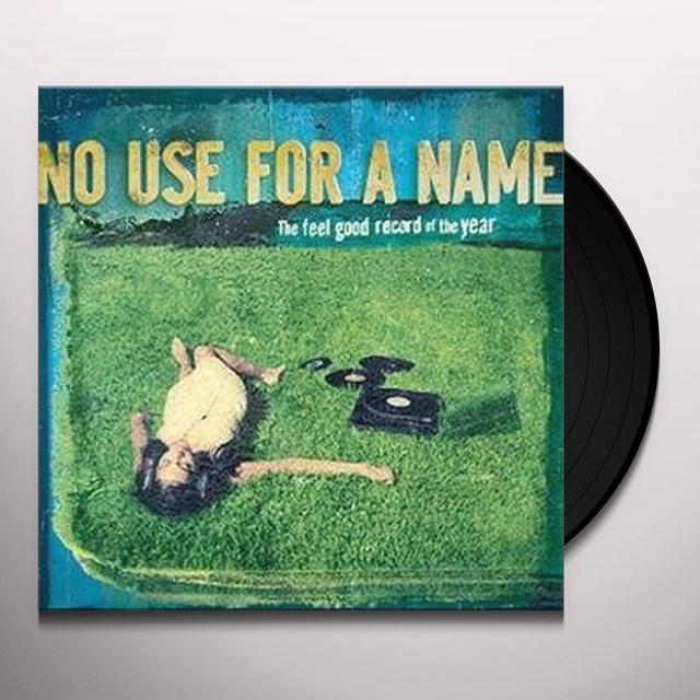 No Use For A Name FEEL GOOD RECORD OF THE YEAR Vinyl Record - w/CD