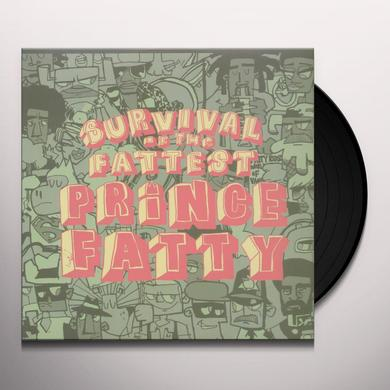 Prince Fatty SURVIVAL OF THE FATTEST Vinyl Record