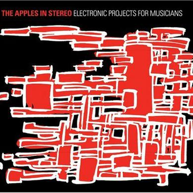 The Apples In Stereo ELECTRONIC PROJECTS FOR MUSICIANS Vinyl Record