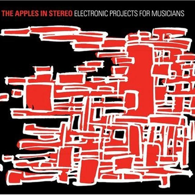 The Apples In Stereo ELECTRONIC PROJECTS FOR MUSICIANS Vinyl Record - Limited Edition