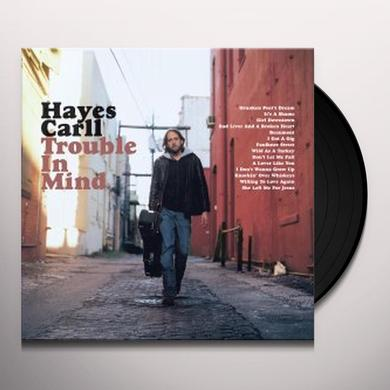 Hayes Carll TROUBLE IN MIND Vinyl Record