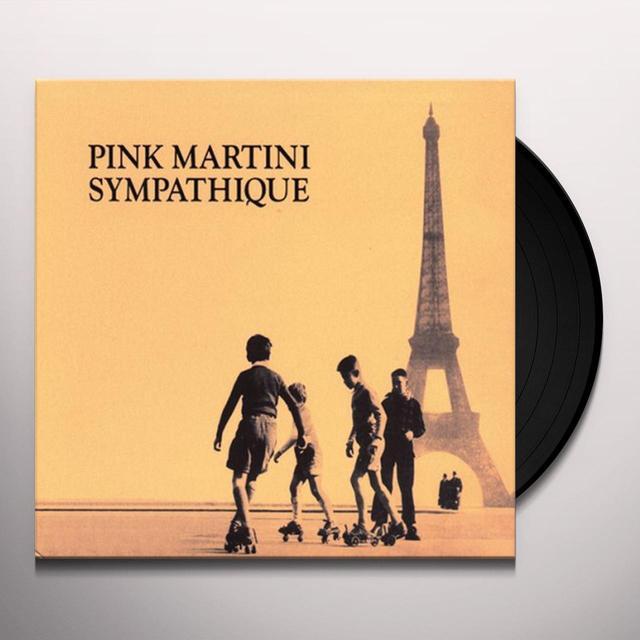 Pink Martini SYMPATHIQUE Vinyl Record