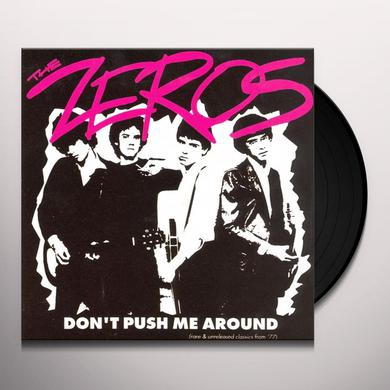 ZEROS DON'T PUSH ME AROUND Vinyl Record